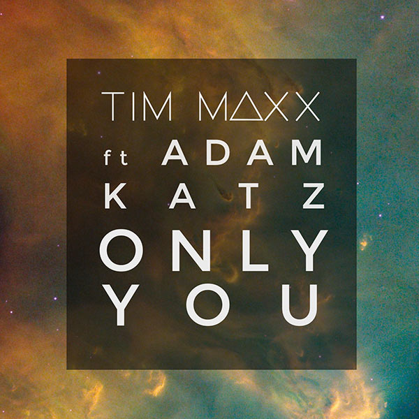 Only You (ft Adam Katz)