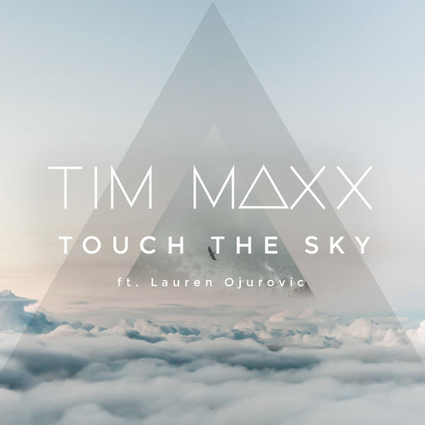 Touch The Sky (ft Lauren Ojurovic)